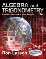 ALGEBRA & TRIGONOMETRY: REAL MATH REAL PEOPLE
